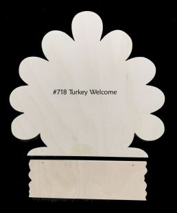 #718 Tom Turkey Welcome (WELCOME WOOD)
